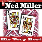 Ned Miller - His Very Best by Ned Miller