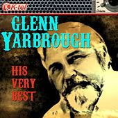 Glenn Yarbrough - His Very Best by Glenn Yarbrough