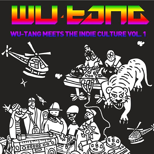 Wu-tang Meets The Indie Culture by Various Artists
