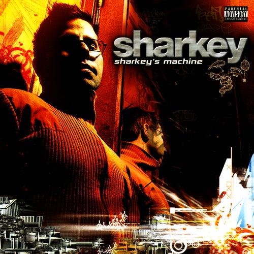 Sharkey's Machine by Sharkey (Rap)