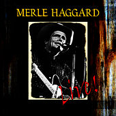 Live by Merle Haggard