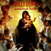 Greatest Hits by Holly Dunn