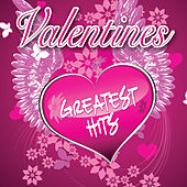 Valentines Greatest Hits by Various Artists