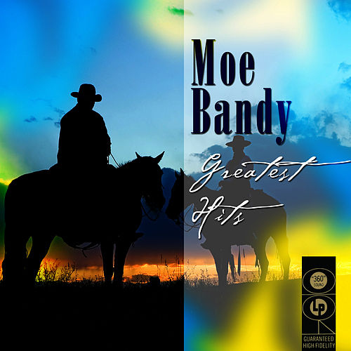 Greatest Hits by Moe Bandy