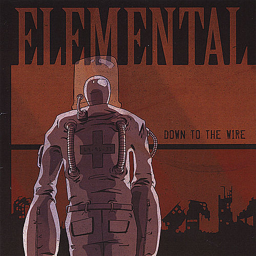 Down to the Wire by Elemental