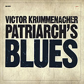 Patriarch's Blues by Victor Krummenacher