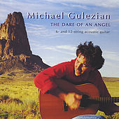 The Dare of An Angel by Michael Gulezian