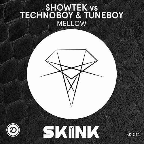 Mellow by Showtek