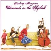Diamonds in the Asphalt by Truckstop Honeymoon