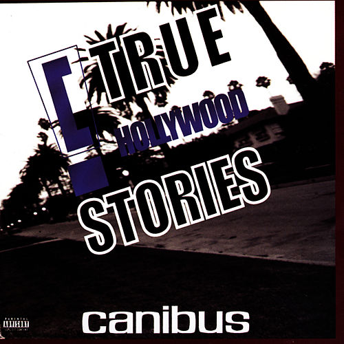 'c' True Hollywood Stories by Canibus