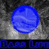 Bass Life by Dubstep Hitz (1)