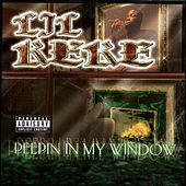 Peepin' in My Window by Lil' Keke