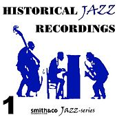 Historic Jazz Recordings, Volume 1 by Various Artists