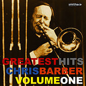 Chris Barber Greatest Hits Volume 1 by Chris Barber