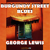 Burgundy Street Blues by George Lewis