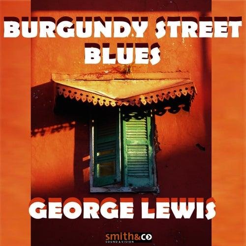 Burgundy Street Blues by George Lewis