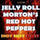Hot Hot Hot! by Jelly Roll Morton