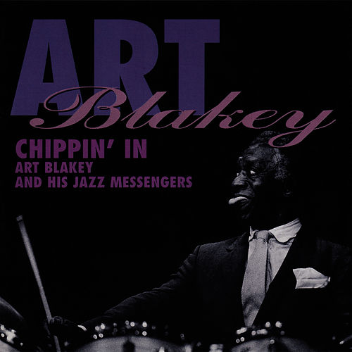 Chippin' In by Art Blakey