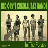 In the Forties by Kid Ory
