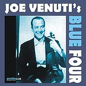 Joe Venuti's Blue Four by Joe Venuti's Blue Four