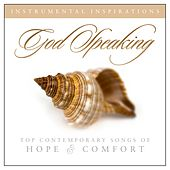 God Speaking: Songs of Hope & Comfort by Instrumental Inspirations