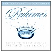 Redeemer: Songs Of Faith & Assurance by Instrumental Inspirations