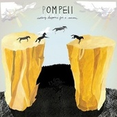 Nothing Happens For A Reason by Pompeii