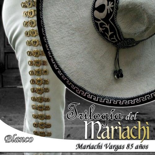 Blanco by Mariachi Vargas de Tecalitlan