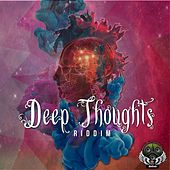 Deep Thoughts Riddim by Various Artists