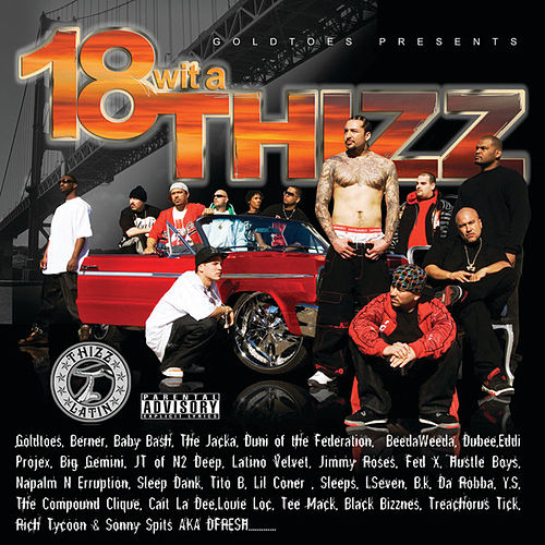 18 Wit A Thizz by Various Artists