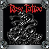 Blood brothers (Re-Release) by Rose Tattoo