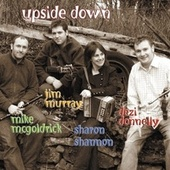Upside Down by Sharon Shannon