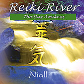 Reiki River - The Day Awakens by Niall