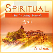 Spiritual Bali - The Floating Temple by Andreas