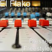 Blessed (Freestyle) by Flako