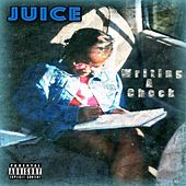 Writing a Check by Juice