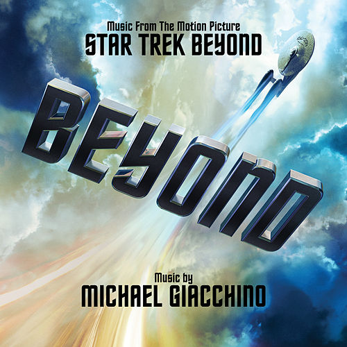 Star Trek Beyond by Michael Giacchino