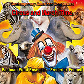 Contemporary American Composers: Circus and March Time von Frederick Fennell