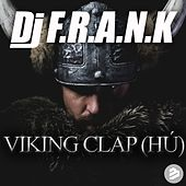 Viking Clap (Hú!) by DJ Frank