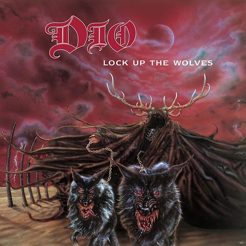 Lock Up The Wolves (Remastered) by Dio