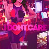 I Dont Care by K.I.