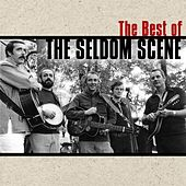 The Best Of The Seldom Scene by The Seldom Scene