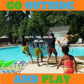 Go Outside and Play (feat. Tee, Gee & Ju Ju) by G3