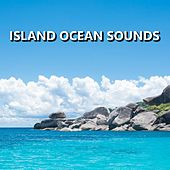 Island Ocean Sounds by Ocean Sounds (1)