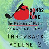 Songs of Love Throwback Vol. 2 by Various Artists