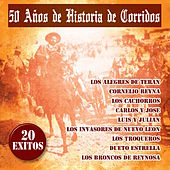 50 A–os de Historia de Corridos by Various Artists