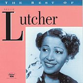 The Best Of Nellie Lutcher by Nellie Lutcher