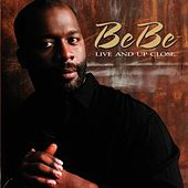 Live And Up Close by BeBe Winans