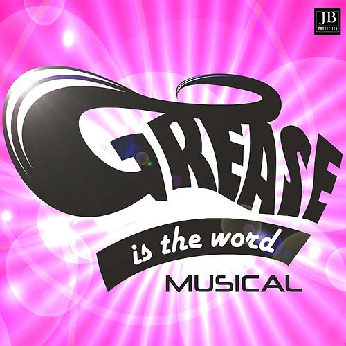 Grease Musical by Disco Fever