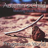 Progressive World by Autumn's Child